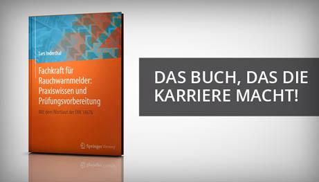Fachkraft für Rauchwarnmelder: Praxiswissen und Prüfungsvorbereitungen - Das Buch, das die Karriere macht!